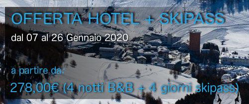 "Offerta Speciale ""HOTEL + SKIPASS"" dal 07 al 26 Gennaio 2020"