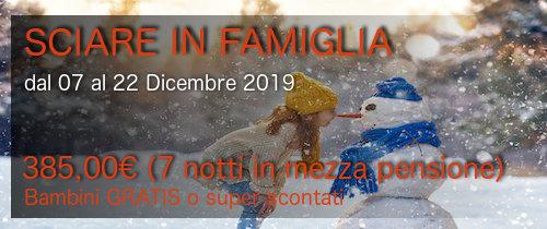 """Offerta Speciale """"SCIARE IN FAMIGLIA"""" dal 07 al 22 Dicembre 2019"""