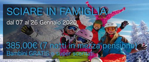 """Offerta Speciale """"SCIARE IN FAMIGLIA"""" dal 07 al 26 Gennaio 2020"""